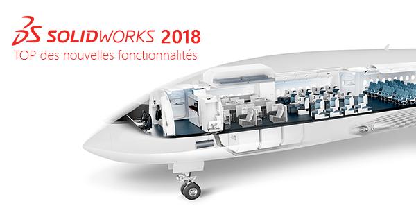 Những tính năng mới nhất trong SOLIDWORKS 2018 từ thiết kế cho đến bản vẽ