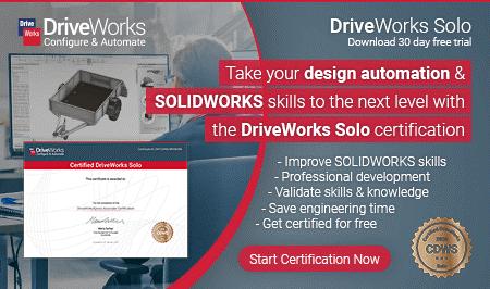 Chứng chỉ DriveWorks bước khởi đầu để tham gia các dự án tự động hóa với SOLIDWORKS